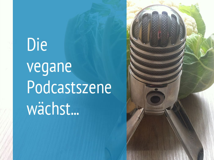 Deutschprachige, vegane Podcasts