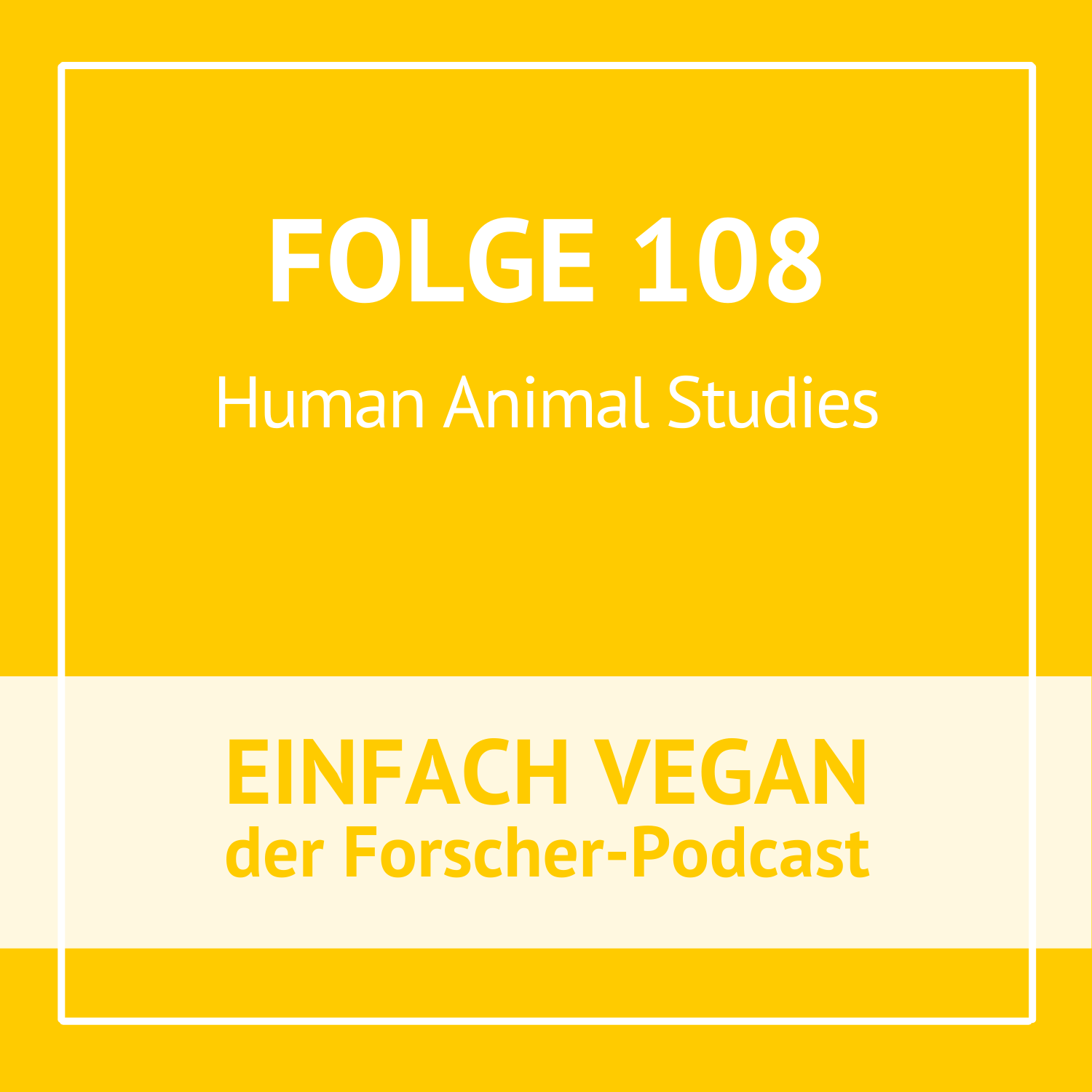Folge 108 - Human Animal Studies