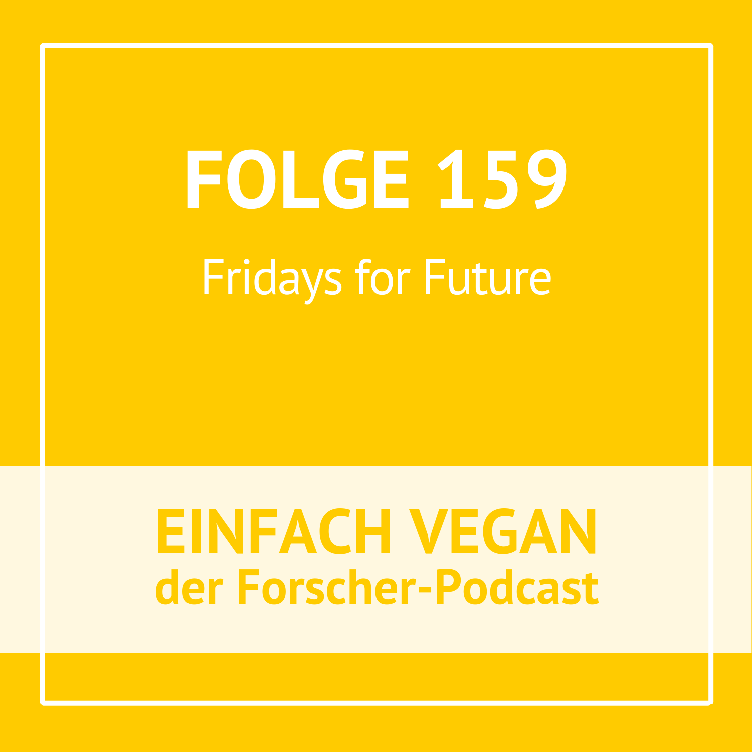 Folge 159 - Fridays for Future